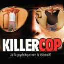 De Killer Cop in opmars