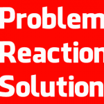 The maxim Problem, Reaction, Solution explained